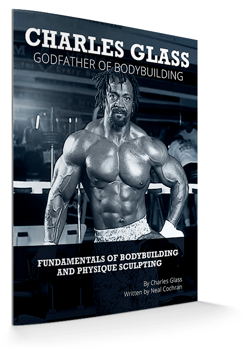 Ebook charles glass godfather of bodybuilding training with the godfather of bodybuilding is not for everyone fandeluxe Image collections